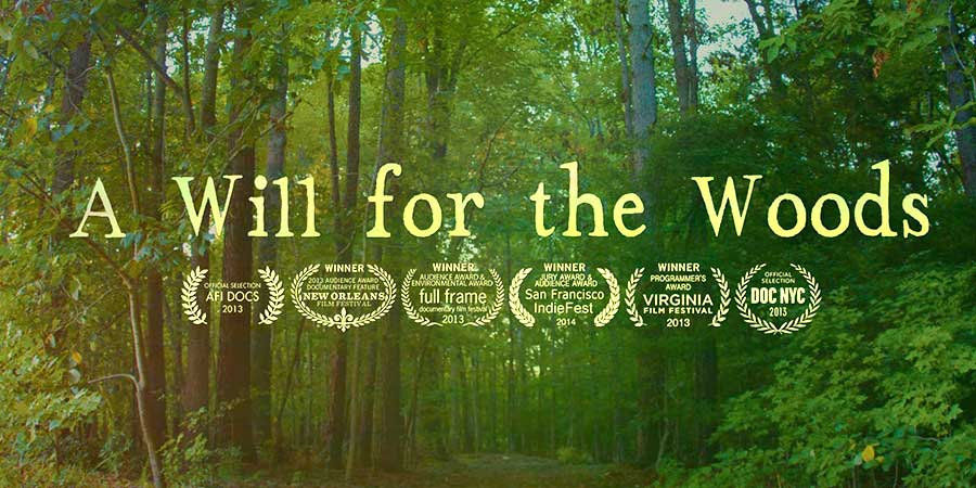 A Will for the Woods Movie